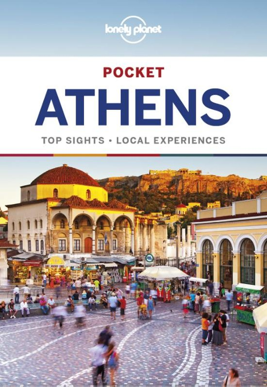 Athens Lonely Planet Pocket Guide 9781786572905  Lonely Planet Lonely Planet Pocket Guides  Reisgidsen Midden en Noord-Griekenland, Athene