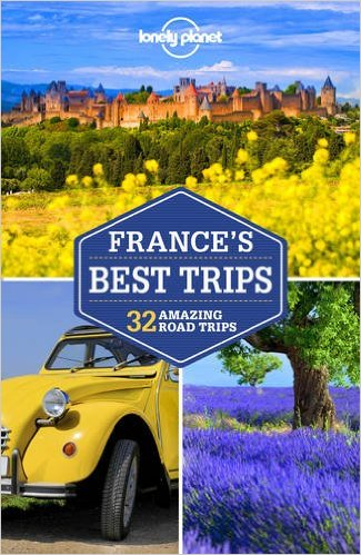 Lonely Planet France's Best Trips 9781786573209  Lonely Planet LP Best Trips  Reisgidsen Frankrijk