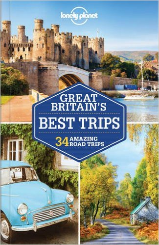 Lonely Planet Great Britain's Best Trips 9781786573278  Lonely Planet LP Best Trips  Reisgidsen Groot-Brittannië