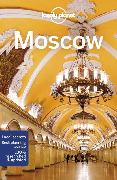 Moscow | Lonely Planet City Guide 9781786573667  Lonely Planet Cityguides  Reisgidsen Europees Rusland