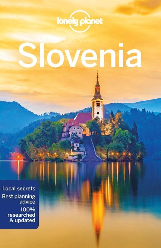 Lonely Planet Slovenia 9781786573926  Lonely Planet Travel Guides  Reisgidsen Slovenië