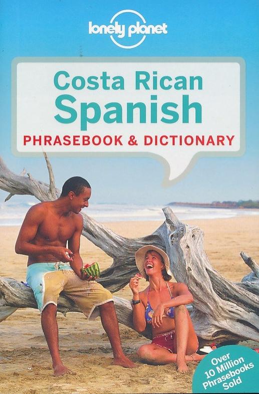 Costa Rica Lonely Planet phrasebook 9781786574176  Lonely Planet Phrasebooks  Taalgidsen en Woordenboeken Costa Rica