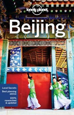 Beijing | Lonely Planet 9781786575203  Lonely Planet Cityguides  Reisgidsen China (Tibet: zie Himalaya)