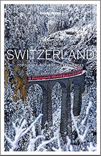 Best of Switzerland | Lonely Planet 9781786575494  Lonely Planet Best of ...  Reisgidsen Zwitserland