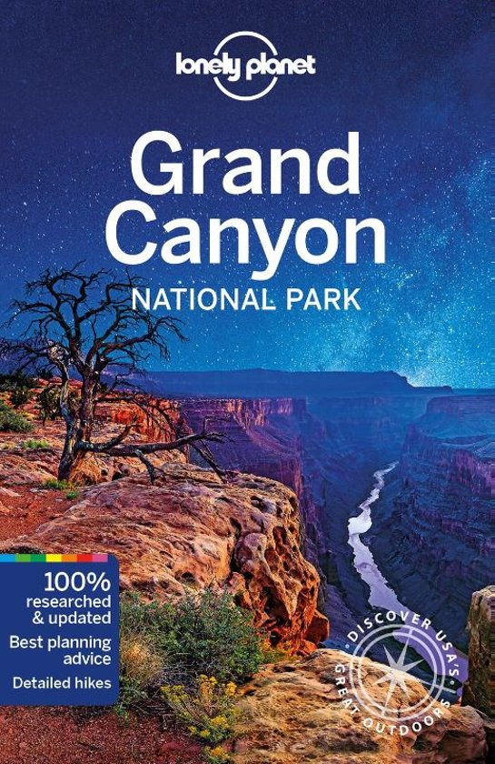 Grand Canyon National Park 9781786575937  Lonely Planet NP Guides  Reisgidsen Colorado, Arizona, Utah, New Mexico