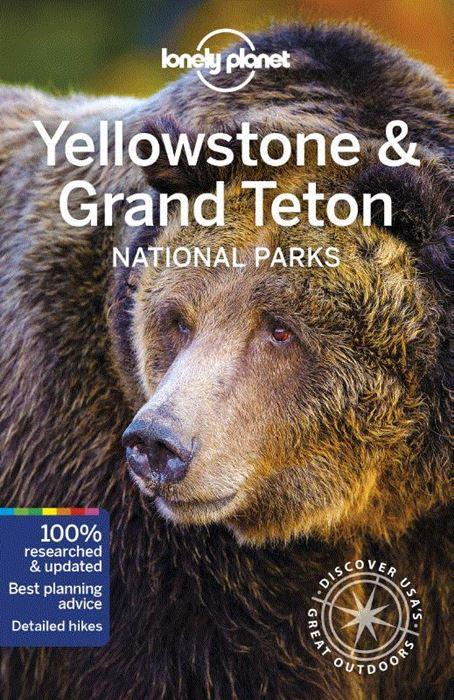 Lonely Planet Yellowstone + Grand Teton 9781786575944  Lonely Planet Travel Guides  Reisgidsen Washington, Oregon, Idaho, Wyoming, Montana