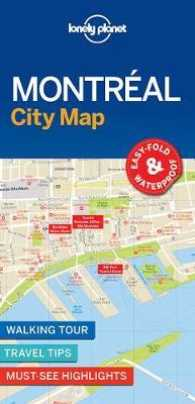 Montreal | Lonely Planet City Map 9781786576613  Lonely Planet LP Maps  Stadsplattegronden Canada ten oosten van de Rockies