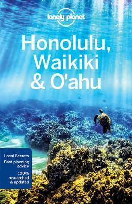 Lonely Planet Honolulu, Waikiki and O'ahu 9781786577078  Lonely Planet Travel Guides  Reisgidsen Hawaii