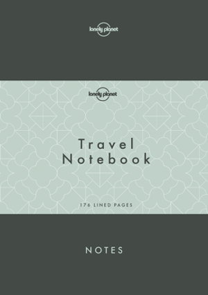Lonely Planet Travel Notebook 9781786579430  Lonely Planet   Reisverhalen Wereld als geheel