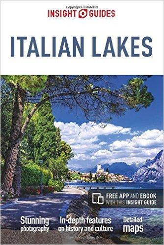 Insight Guide Italian Lakes 9781786710055  APA Insight Guides/ Engels  Reisgidsen Milaan, Lombardije, Italiaanse Meren