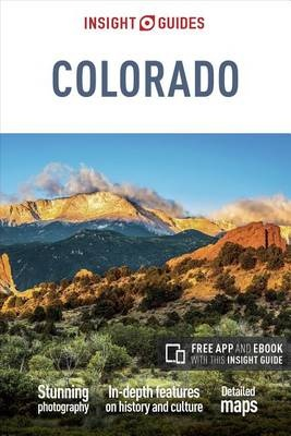Insight Guide Colorado 9781786715319  APA Insight Guides/ Engels  Reisgidsen Colorado, Arizona, Utah, New Mexico