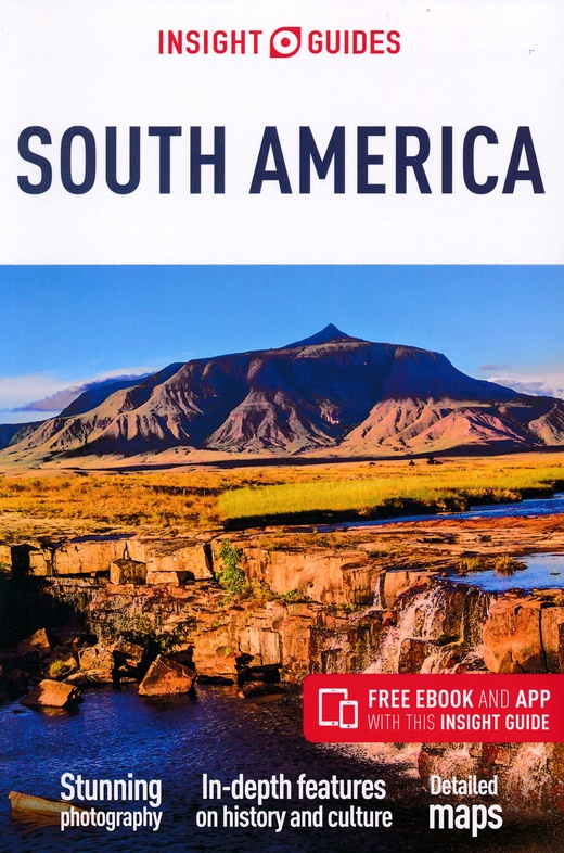 Insight Guide South America 9781786715890  APA Insight Guides/ Engels  Reisgidsen Zuid-Amerika (en Antarctica)