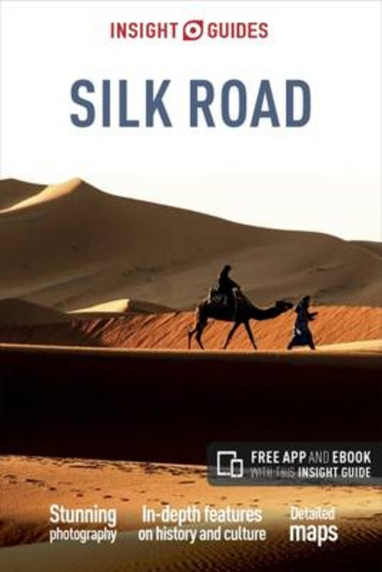 Insight Guide Silk Road 9781786715937  APA Insight Guides/ Engels  Reisgidsen Centraal-Azië, Iran