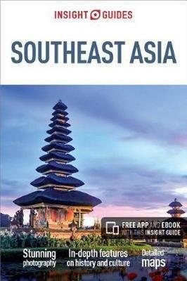 Insight Guide Southeast Asia 9781786717641  APA Insight Guides/ Engels  Reisgidsen Zuid-Oost Azië