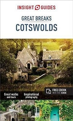 Cotswolds Great Breaks 9781786717856  APA Insight Compact Gde.  Reisgidsen Midlands, Cotswolds, Oxford