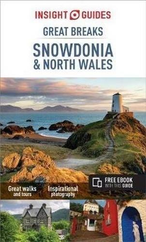 Snowdonia, great breaks 9781786717863  APA Insight Compact Gde.  Reisgidsen Wales