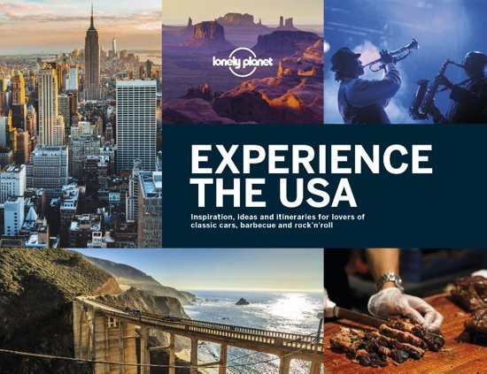 Lonely Planet Experience The USA 9781787013322  Lonely Planet   Fotoboeken Verenigde Staten