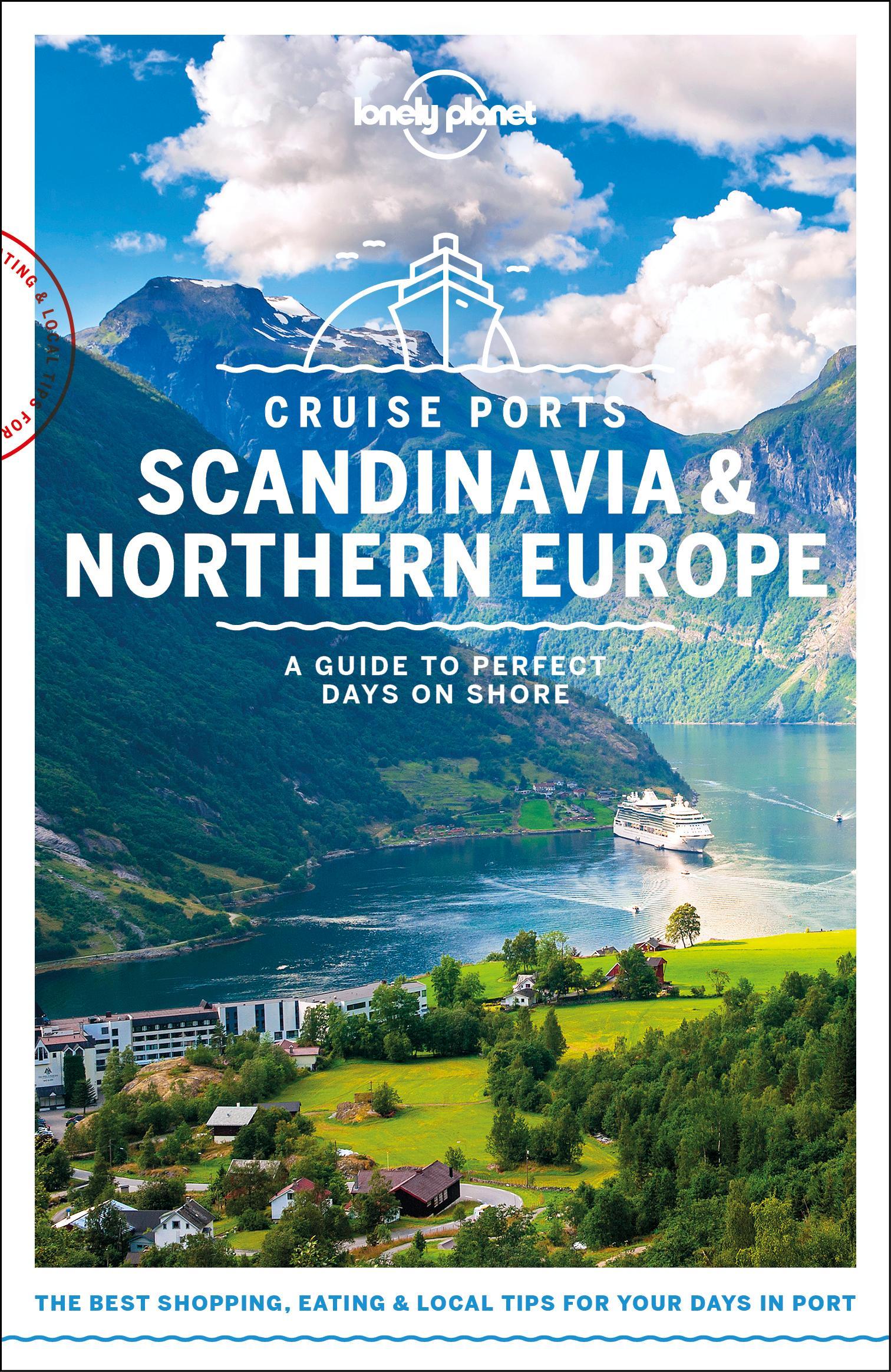 Cruise Ports Scandinavia & Northern Europe 9781787014206  Lonely Planet   Reisgidsen Scandinavië & de Baltische Staten