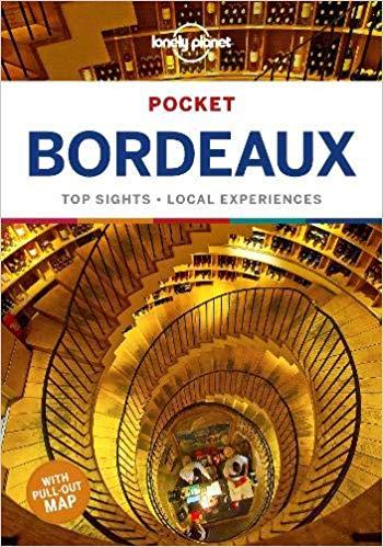 Bordeaux Lonely Planet Pocket Guide 9781787016903  Lonely Planet Lonely Planet Pocket Guides  Reisgidsen Aquitaine, Bordeaux