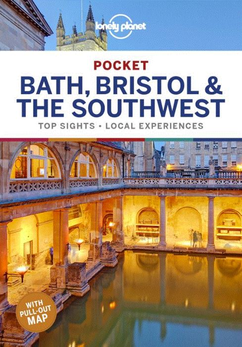 Lonely Planet Pocket Guide Bath, Bristol & the Southwest 9781787016927  Lonely Planet Lonely Planet Pocket Guides  Reisgidsen Midlands, Cotswolds, Oxford, Zuidwest-Engeland, Cornwall, Devon, Somerset, Dorset