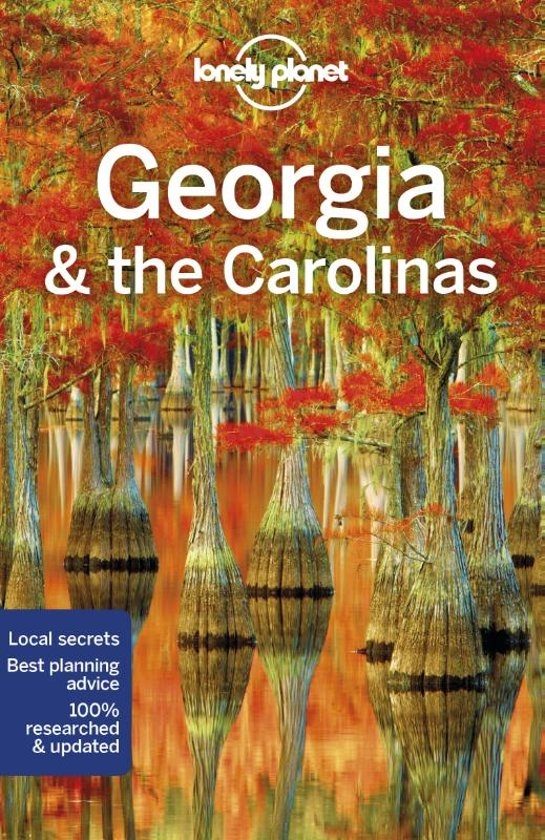Lonely Planet Georgia & the Carolinas 9781787017368  Lonely Planet Travel Guides  Reisgidsen VS Zuid-Oost, van Virginia t/m Mississippi