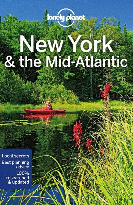 Lonely Planet New York & the Mid-Atlantic 9781787017375  Lonely Planet Travel Guides  Reisgidsen New York, Pennsylvania, Washington DC