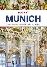 Munich Lonely Planet Pocket Guide 9781787017740  Lonely Planet Lonely Planet Pocket Guides  Reisgidsen München en omgeving