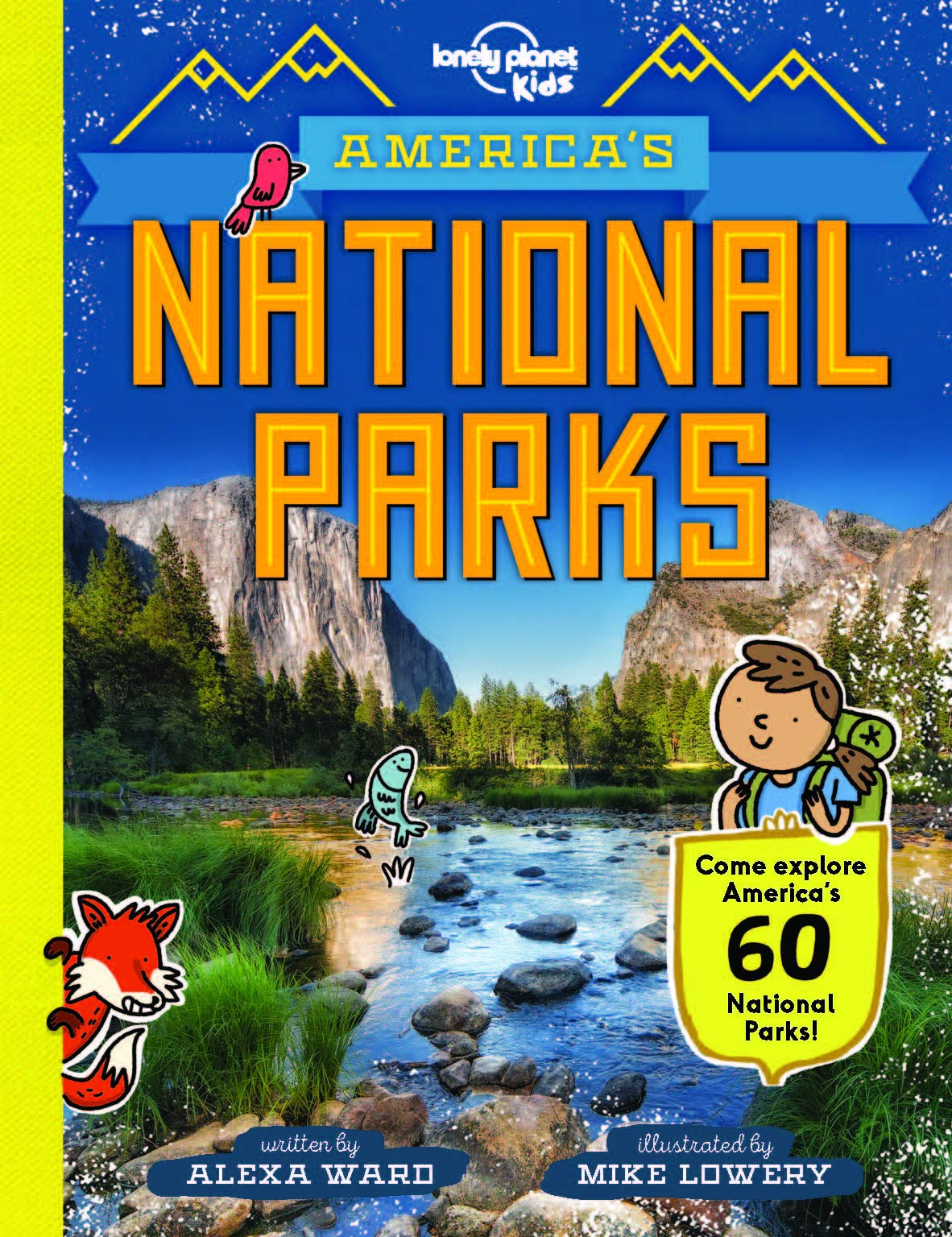 America's National Parks | Lonely Planet Kids 9781788681155  Lonely Planet   Kinderboeken, Natuurgidsen Verenigde Staten