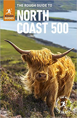 The Rough Guide to the North Coast 500 9781789194074  Rough Guide Rough Guides  Reisgidsen de Schotse Hooglanden (ten noorden van Glasgow / Edinburgh)