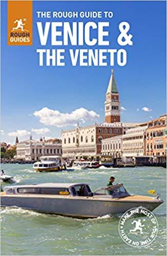 Rough Guide Venice and the Veneto | reisgids Venetië e.o. 9781789194142  Rough Guide Rough Guides  Reisgidsen Venetië, Veneto, Friuli