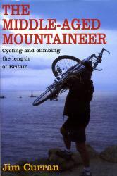 The Middle-aged Mountaineer 9781841192369 Jim Curran Constable   Klimmen-bergsport Groot-Brittannië