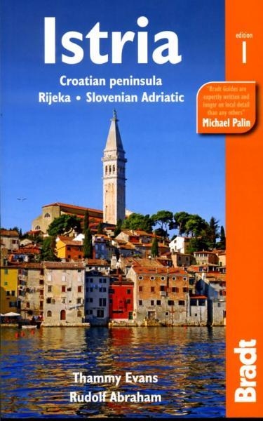 The Bradt Guide to Istria | reisgids 9781841624457  Bradt   Reisgidsen Kroatië