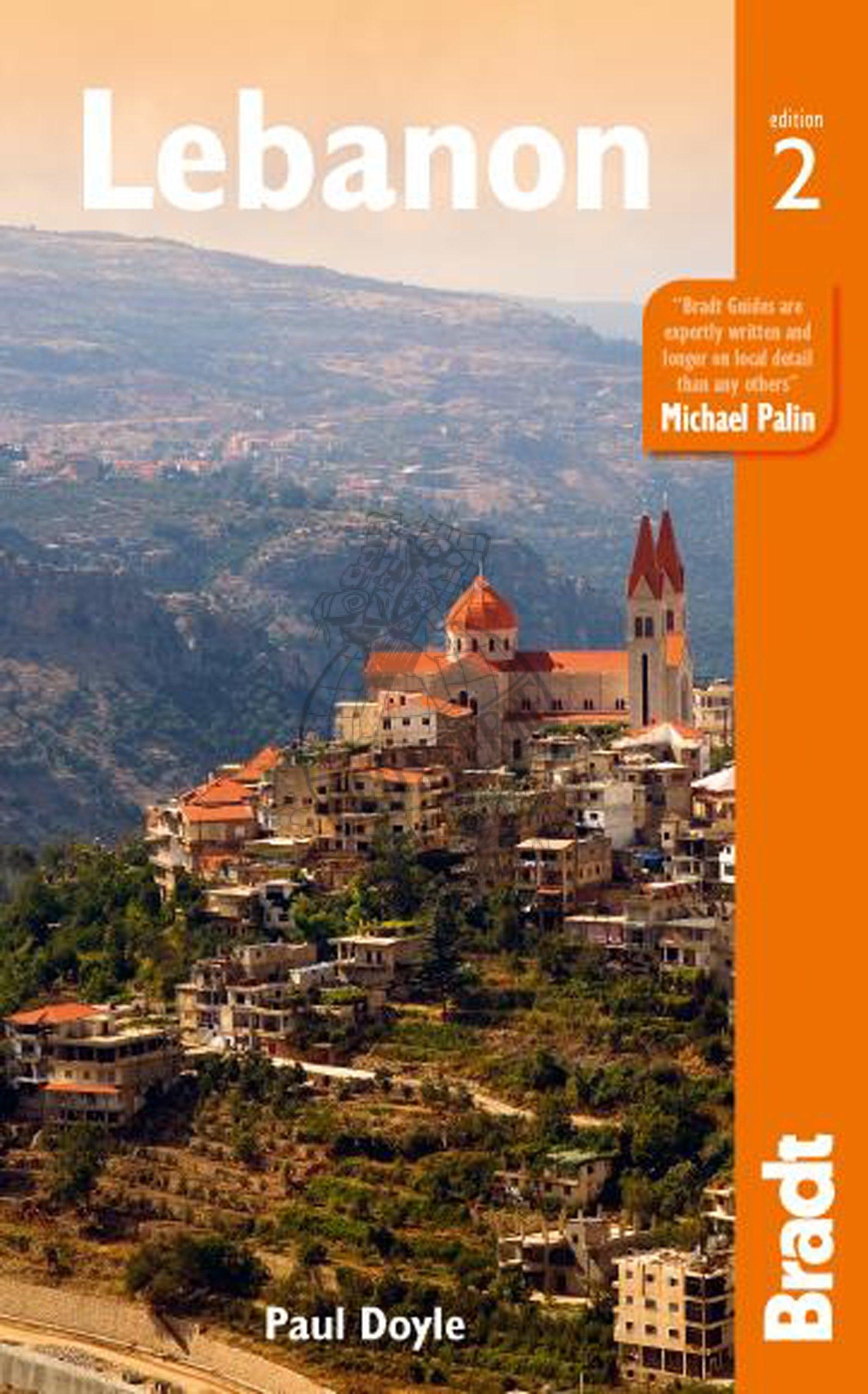 The Bradt Guide to Lebanon | reisgids 9781841625584  Bradt   Reisgidsen Syrië, Libanon, Jordanië, Irak