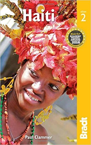 The Bradt Guide to Haiti | reisgids 9781841629230  Bradt   Reisgidsen Overig Caribisch gebied