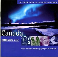 Canada, Music of 9781843533498  Rough Guide World Music CD  Muziek Canada