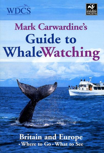 Guide to Whalewatching in Britain + Europe 9781845372729  New Holland   Natuurgidsen Europa
