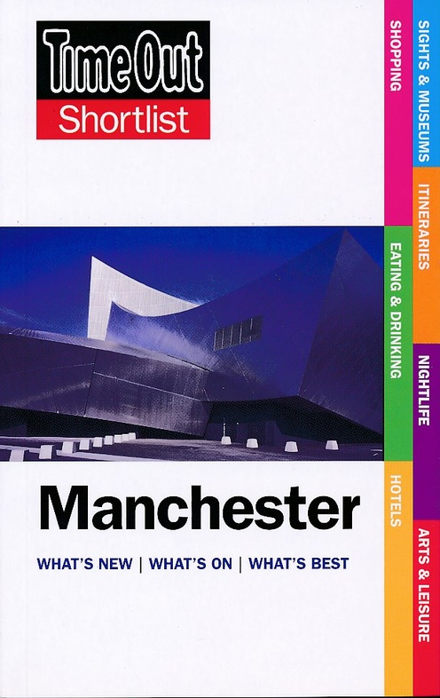 Manchester 9781846703607  Time Out Shortlist  Reisgidsen Midlands, Cotswolds, Oxford