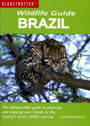 Brazil Wildlife Guide 9781847731357  New Holland Globetrotter  Natuurgidsen Brazilië