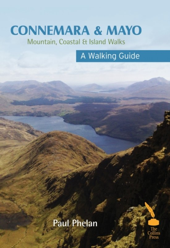 Connemara & Mayo: Mountain, Coastal & Island Walks 9781848891029 Paul Phelan The Collins Press   Wandelgidsen Galway, Connemara, Donegal