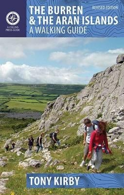 The Burren & The Aran Islands A Walking Guide 9781848892002  The Collins Press   Wandelgidsen Galway, Connemara, Donegal