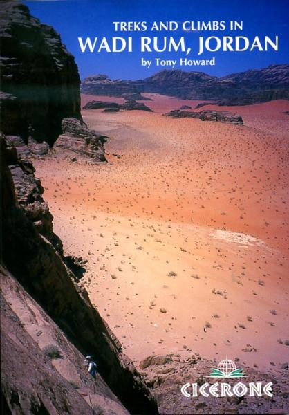 Treks + Climbs in Wadi Rum Jordan 9781852842543 Tony Howard Cicerone Press   Meerdaagse wandelroutes, Wandelgidsen Syrië, Libanon, Jordanië, Irak