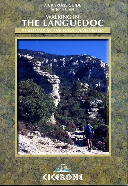 Walking in the Languedoc 9781852845230  Cicerone Press   Wandelgidsen Cevennen, Languedoc