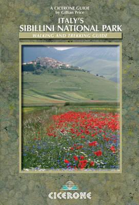 Sibillini | wandelgids 9781852845353  Cicerone Press   Wandelgidsen De Marken, Umbrië