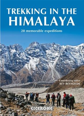 Trekking in the Himalaya | wandelgids 9781852846053 Kev Reynolds Cicerone Press   Meerdaagse wandelroutes, Wandelgidsen Nepal