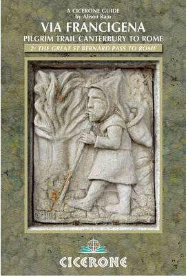 Via Francigena Canterbury to Rome - Part 2 9781852846077  Cicerone Press   Lopen naar Rome, Wandelgidsen Midden-Italië, Noord-Italië