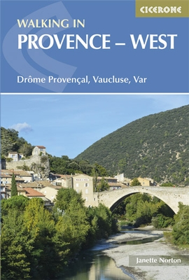 Walking in the Provence-West 9781852846169  Cicerone Press   Wandelgidsen Provence, Marseille, Camargue