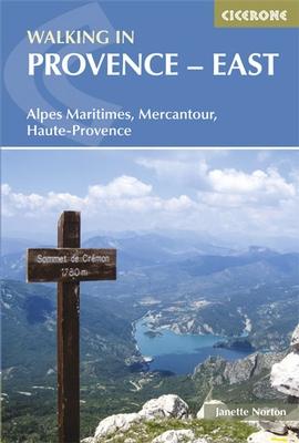 Walking in the Provence-East 9781852846176  Cicerone Press   Wandelgidsen Franse Alpen: zuid