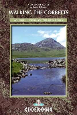 Walking the Corbetts Vol 1 South of the Great Glen 9781852846527 Brian Johnson Cicerone Press   Wandelgidsen de Schotse Hooglanden (ten noorden van Glasgow / Edinburgh)