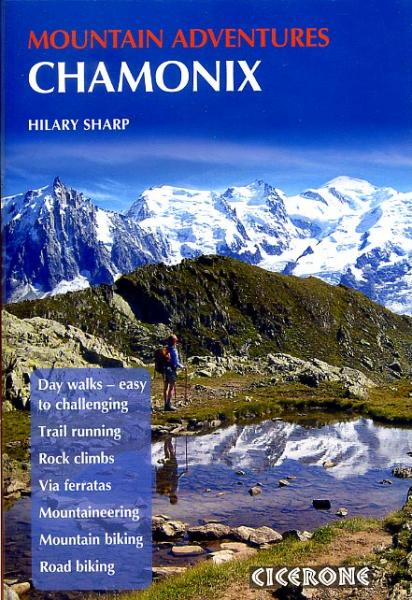 Chamonix Mountain Adventures 9781852846633  Cicerone Press   Reisgidsen Franse Alpen: noord