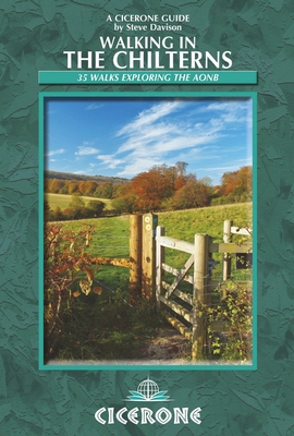 Walking in the Chilterns 9781852847005 Steve Davison Cicerone Press   Wandelgidsen Midlands, Cotswolds, Oxford